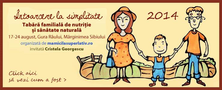 Tabără familială de nutriție și sănătate naturală 2014