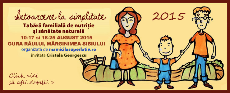 Tabără familială de nutriție și sănătate naturală 2015