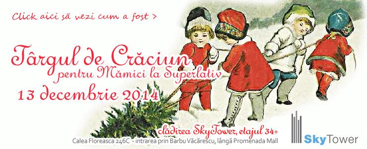 Târgul de Crăciun Mămici la Superlativ 2014